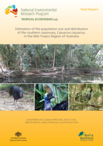 Project 3.4 Final Report - Estimation of the population size and distribution of the southern cassowary, Casuarius casuarius, in the Wet Tropics Region of Australia